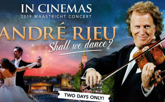 André Rieu 2019 Maastricht Concert: Shall We Dance Arts Cinema
