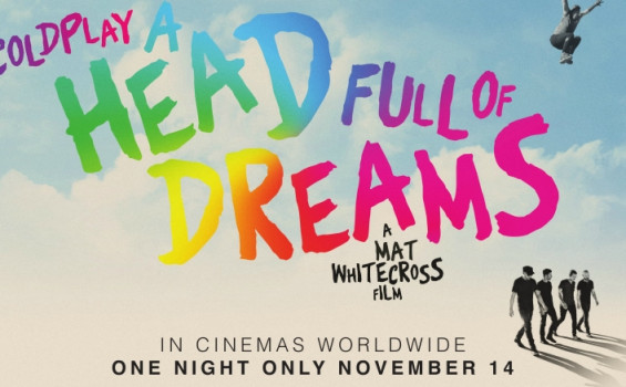 Coldplay: A Head Full of Dreams Arts Cinema