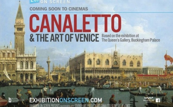 Exhibition on Screen:Canaletto & the Art of Venice Arts Cinema