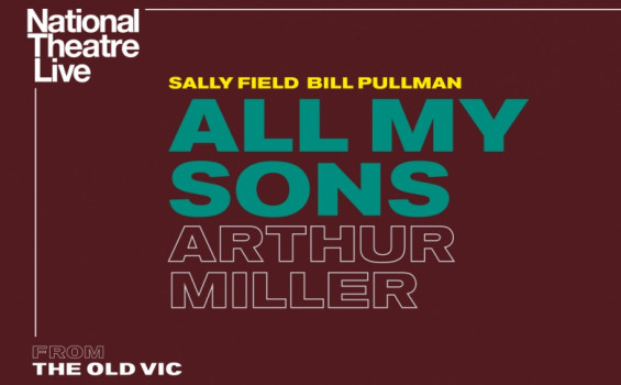 National Theatre Live: All My Sons Arts Cinema