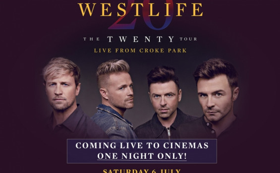 Westlife: The Twenty Tour Live Arts Cinema
